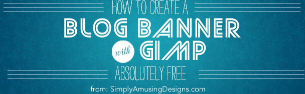 How to create a blog banner using gimp